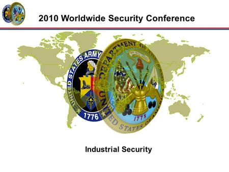 Industrial Security 2010 Worldwide Security Conference.
