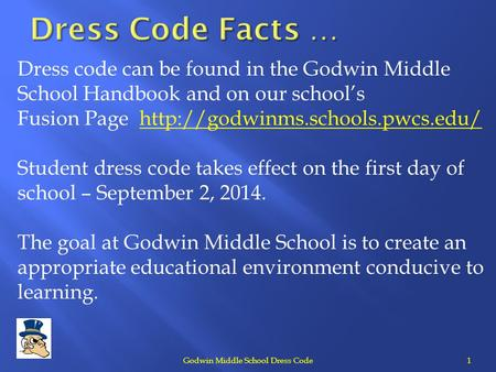 Godwin Middle School Dress Code