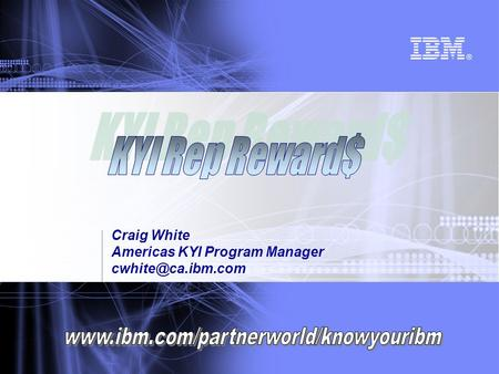 Craig White Americas KYI Program Manager