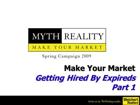 Make Your Market Getting Hired By Expireds Part 1.