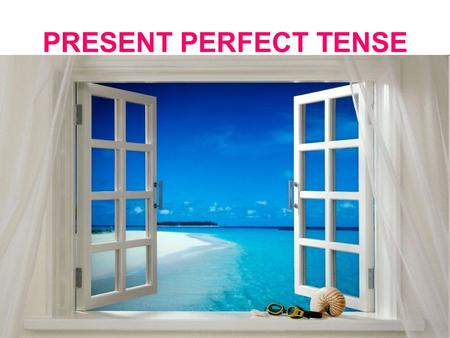 PRESENT PERFECT TENSE. The present perfect is used when the time period has not finished: I have seen three movies this week. (This week has not finished.