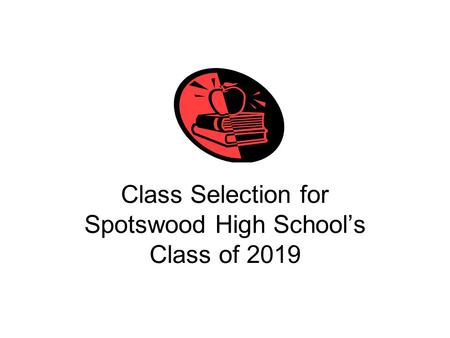Class Selection for Spotswood High School's Class of 2019.