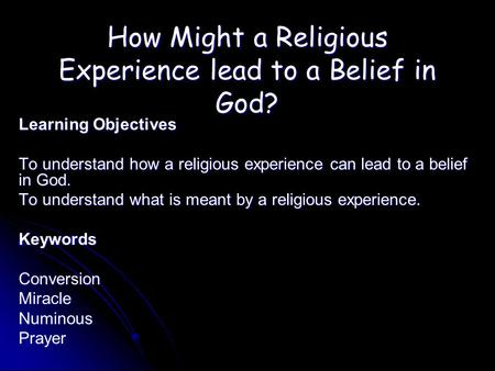 How Might a Religious Experience lead to a Belief in God?