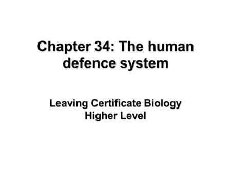 Chapter 34: The human defence system