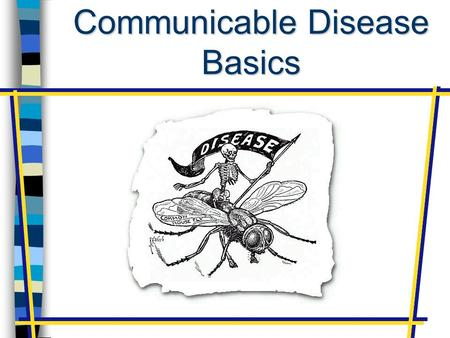 Communicable Disease Basics