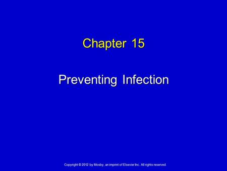 Chapter 15 Preventing Infection