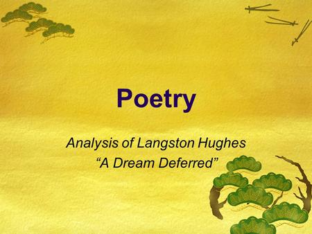 "Analysis of Langston Hughes ""A Dream Deferred"""