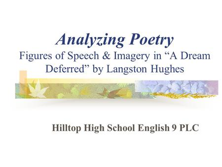 Hilltop High School English 9 PLC