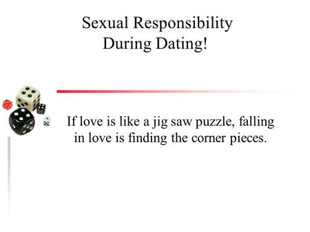 Sexual Responsibility During Dating!