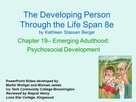 Chapter 19– Emerging Adulthood: Psychosocial Development