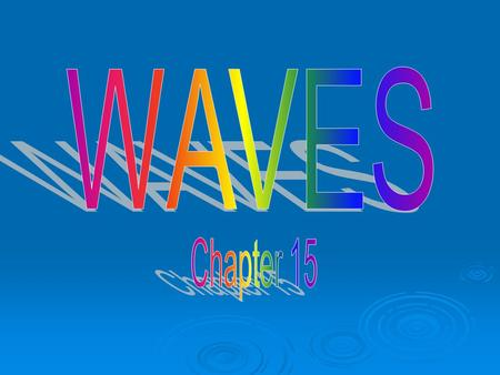 WAVES Chapter 15.