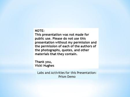 Labs and Activities for this Presentation: