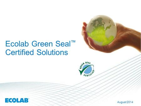 Ecolab Green Seal™ Certified Solutions