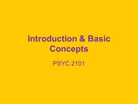 "Introduction & Basic Concepts PSYC 2101. What is Measurement? Strict definition: ""any method by which a unique and reciprocal correspondence is established."