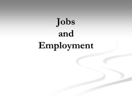 Jobs and Employment. Content Describing pictures Describing pictures Describing pictures Describing pictures Division Division Division Work duties, Work.