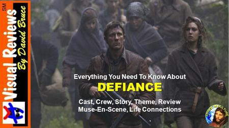 Everything You Need To Know About DEFIANCE Cast, Crew, Story, Theme, Review Muse-En-Scene, Life Connections.