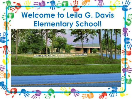 Welcome to Leila G. Davis Elementary School!