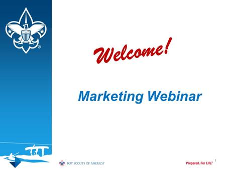 Marketing Webinar 1 Welcome!. Crisis Preparation 2.