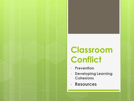 Classroom Conflict Prevention Developing Learning Cohesions Resources.