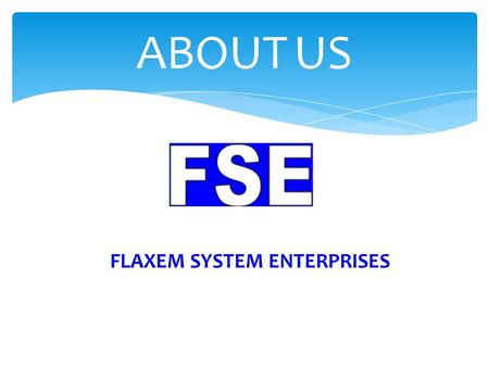 FLAXEM SYSTEM ENTERPRISES