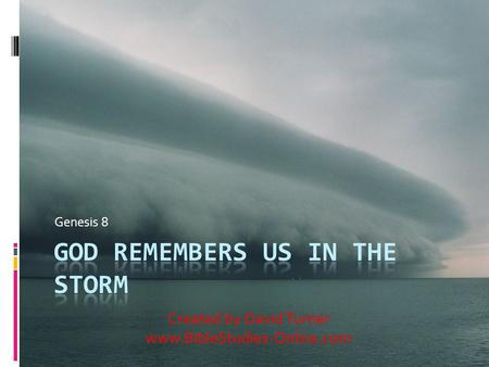 God Remembers Us In the Storm