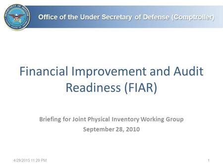 Financial Improvement and Audit Readiness (FIAR)
