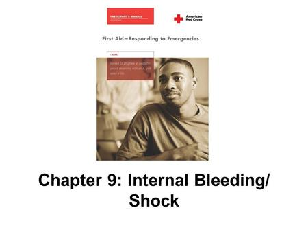 Chapter 9: Internal Bleeding/ Shock