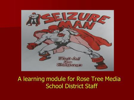 A learning module for Rose Tree Media School District Staff.