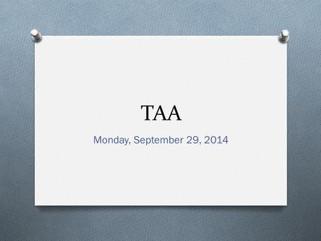 TAA Monday, September 29, 2014. Time Management   s/about.html.