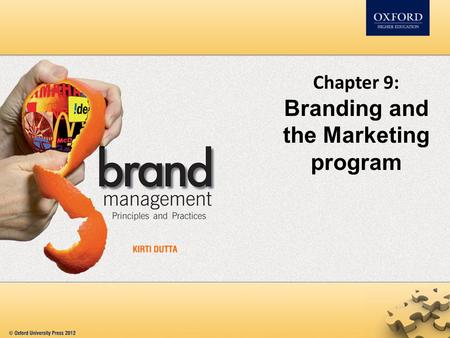Chapter 9: Branding and the Marketing program. Contents Branding and Product strategy Branding and Pricing strategy Branding and Distribution strategy.