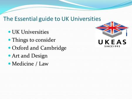 The Essential guide to UK Universities