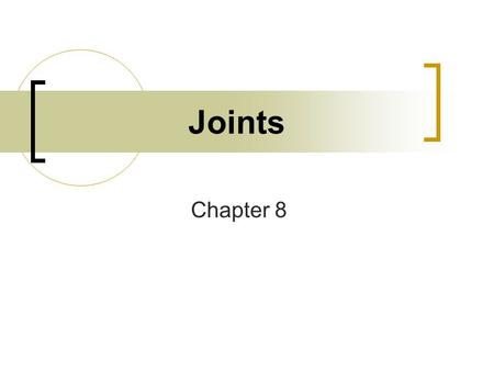 "Joints Chapter 8. What is a joint? Defined as the site where two or more bones meet. Also called an ""articulation"" Joints allow our skeleton mobility."