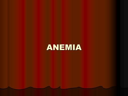 ANEMIA. Schema of bloodforming Definition of аnemia Anemia – it is decrease of erythrocytes amount and hemoglobin in unite of blood volume, which is.