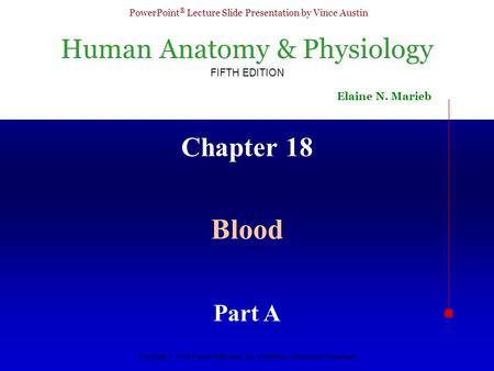 Chapter 18 Blood Part A.