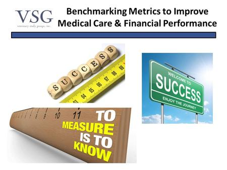 Benchmarking Metrics to Improve Medical Care & Financial Performance.