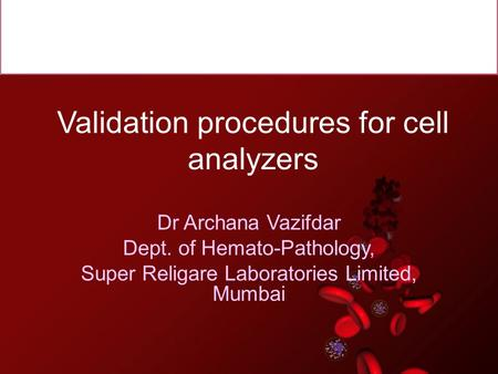 Validation procedures for cell analyzers