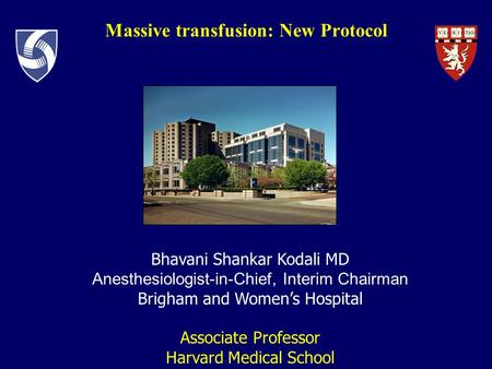 Massive transfusion: New Protocol