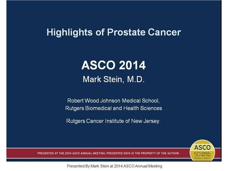 Slide 1 Presented By Mark Stein at 2014 ASCO Annual Meeting.