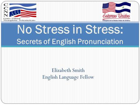 No Stress in Stress: Secrets of English Pronunciation