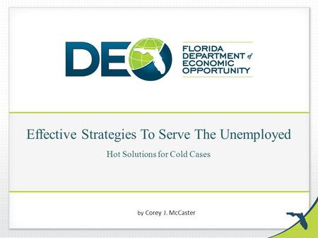 Effective Strategies To Serve The Unemployed Hot Solutions for Cold Cases by Corey J. McCaster.