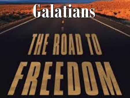 Galatians Welcome to our 4th installment of a series focusing on Galatians, the Apostle Paul's letter to the churches in the area of Galatia, who added.
