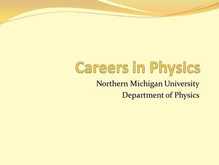 Northern Michigan University Department of Physics.