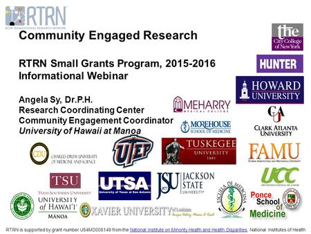 RTRN is supported by grant number U54MD008149 from the National Institute on Minority Health and Health Disparities, National Institutes of HealthNational.