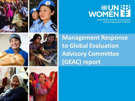 Management Response to Global Evaluation Advisory Committee (GEAC) report.
