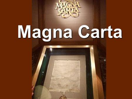Magna Carta. Magna Carta Libertatum (The Great Charter of the Liberties of England ) originally issued in Latin in the year of 1215. *Magna Carta is Latin.