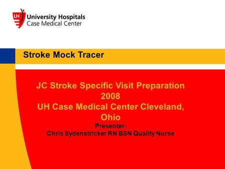 JC Stroke Specific Visit Preparation 2008