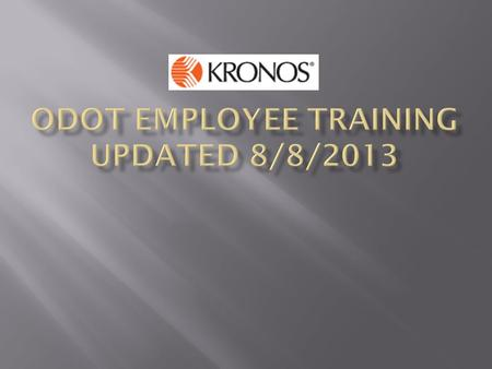 ODOT Employee Training UPDATED 8/8/2013