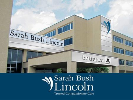 Sarah Bush Lincoln is a rural regional health system located in Mattoon in East Central Illinois that received the state's highest performance honors.