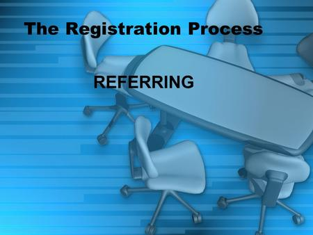 The Registration Process REFERRING. Students are referred to Cyber School a number of different ways including: School Based Administration School Based.