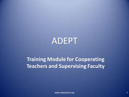 Training Module for Cooperating Teachers and Supervising Faculty